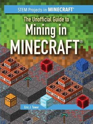 cover image of The Unofficial Guide to Mining in Minecraft®