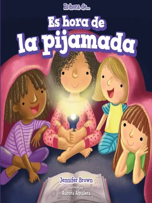cover image of Es hora de la pijamada (It's Time for a Sleepover)