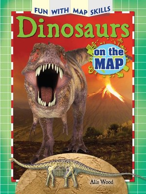 cover image of Dinosaurs on the Map