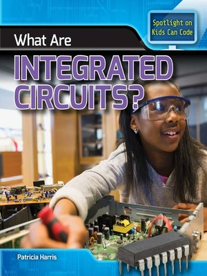 cover image of What Are Integrated Circuits?