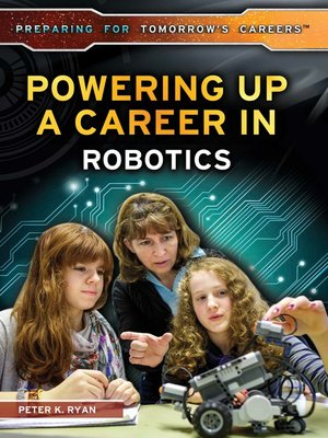 cover image of Powering Up a Career in Robotics