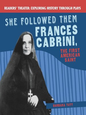 cover image of She Followed Them: Frances Cabrini, the First American Saint