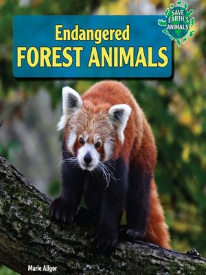 cover image of Endangered Forest Animals