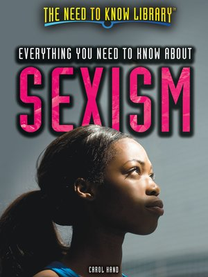cover image of Everything You Need to Know About Sexism