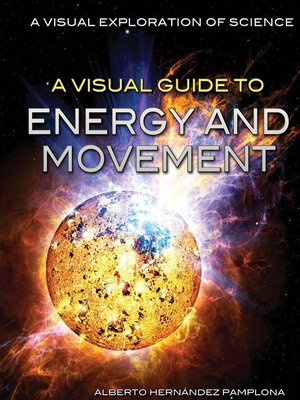 cover image of A Visual Guide to Energy and Movement