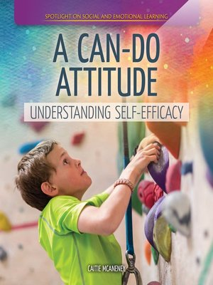 cover image of A Can-Do Attitude: Understanding Self-Efficacy