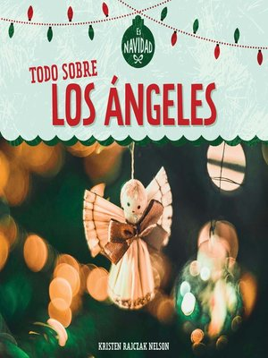 cover image of Todo sobre los ángeles (All About Christmas Angels)
