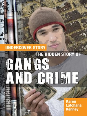 cover image of The Hidden Story of Gangs and Crime