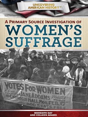 cover image of A Primary Source Investigation of Women's Suffrage