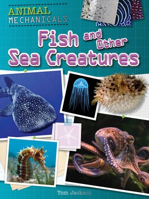 cover image of Fish and Other Sea Creatures