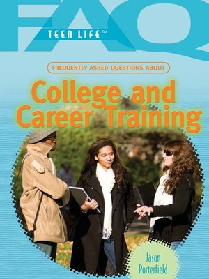 cover image of Frequently Asked Questions About College and Career Training