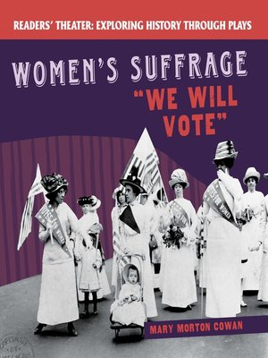 """cover image of Women's Suffrage: """"We Will Vote"""""""