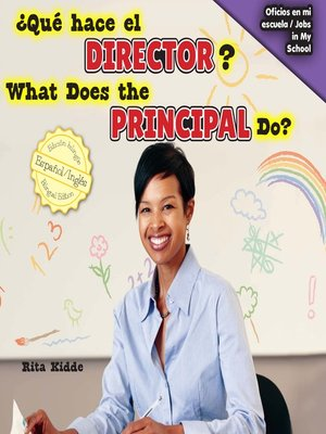 cover image of ¿Qué hace el director? / What Does the Principal Do?