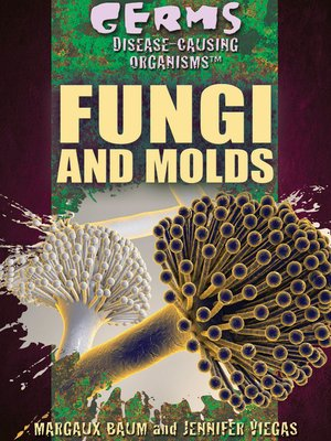 cover image of Fungi and Molds