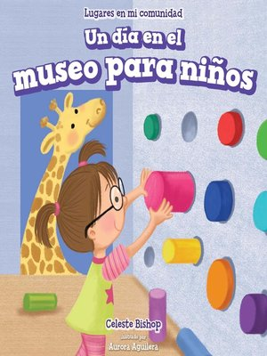 cover image of Un día en el museo para niños (A Day at the Children's Museum)