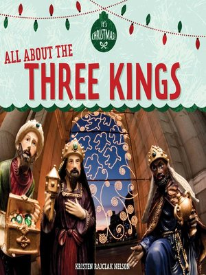cover image of All About the Three Kings