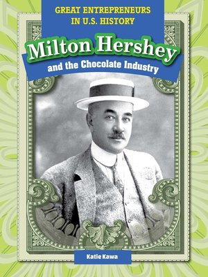 cover image of Milton Hershey and the Chocolate Industry