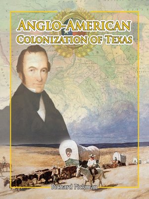 cover image of Anglo-American Colonization of Texas