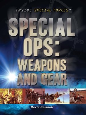 cover image of Special Ops: Weapons and Gear