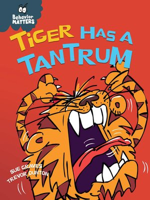 cover image of Tiger Has a Tantrum