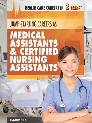 cover image of Jump-Starting Careers and Business as Medical Assistants & Certified Nursing Assistants