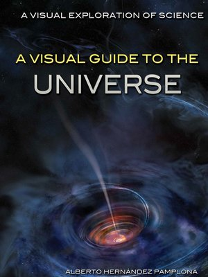 cover image of A Visual Guide to the Universe