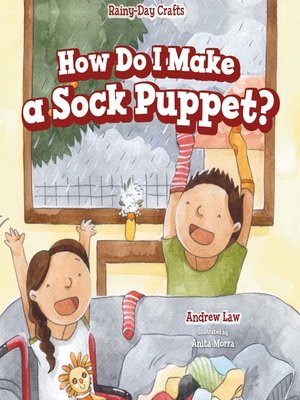 cover image of How Do I Make a Sock Puppet?