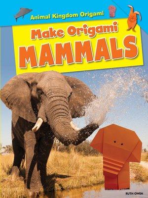 cover image of Make Origami Mammals