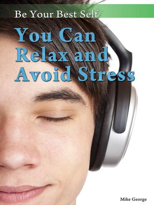 cover image of You Can Relax and Avoid Stress