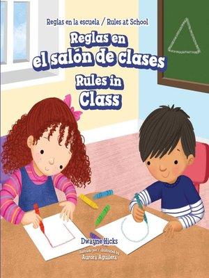 cover image of Reglas en el salón de clases / Rules in Class