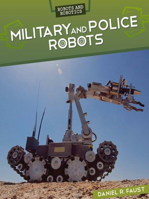 cover image of Military and Police Robots