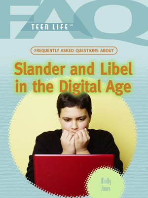 cover image of Frequently Asked Questions About Slander and Libel in the Digital Age