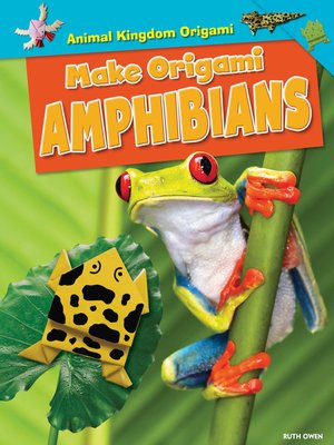 cover image of Make Origami Amphibians