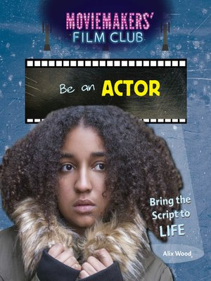 cover image of Be an Actor