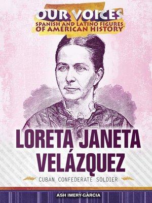cover image of Loreta Janeta Velázquez