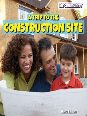 cover image of A Trip to the Construction Site