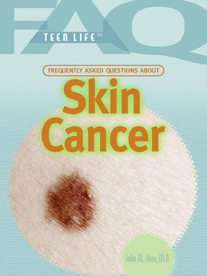 cover image of Frequently Asked Questions About Skin Cancer