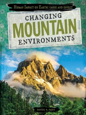 cover image of Changing Mountain Environments