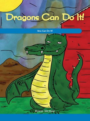 cover image of Dragons Can Do It!