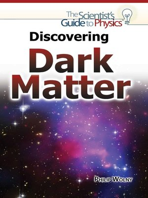 cover image of Discovering Dark Matter