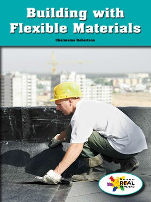 cover image of Building with Flexible Materials
