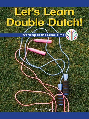 cover image of Let's Learn Double Dutch!