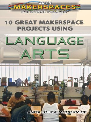 cover image of 10 Great Makerspace Projects Using Language Arts