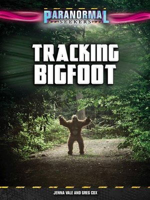 cover image of Tracking Bigfoot