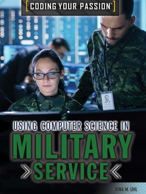 cover image of Using Computer Science in Military Service