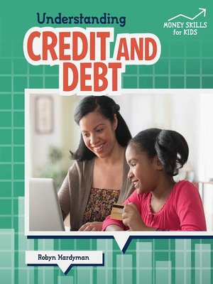 cover image of Understanding Credit and Debt