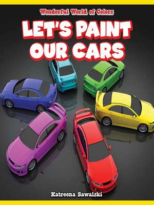 cover image of Let's Paint Our Cars