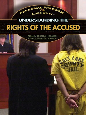 cover image of Understanding the Rights of the Accused