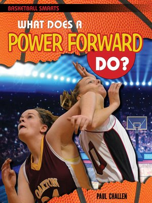 cover image of What Does a Power Forward Do?