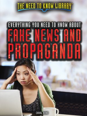 cover image of Everything You Need to Know About Fake News and Propaganda